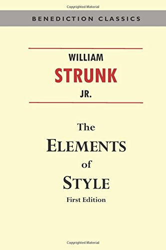 elements of style in writing This style manual offers practical advice on improving writing skills this 'little'  book can help students communicate more effectively, showing them how to.